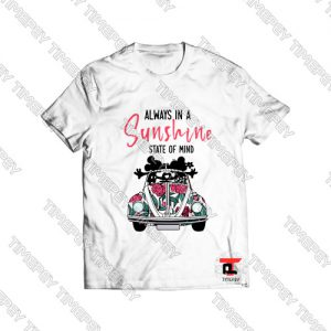 Always In A Sunshine State Of Mind Mickey And Minnie Viral Fashion T Shirt