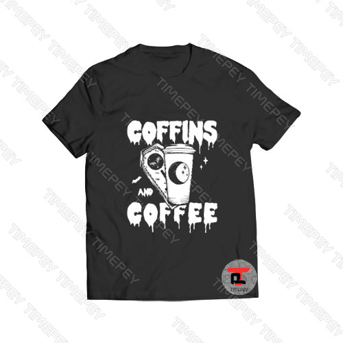Coffins and Coffee Viral Fashion T Shirt