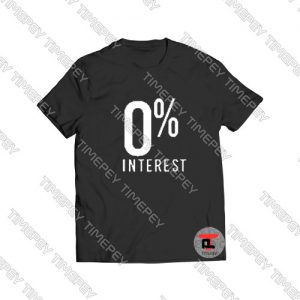 0 interest Viral Fashion T Shirt