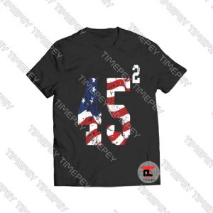 45 Squared Trump 2020 Viral Fashion T Shirt